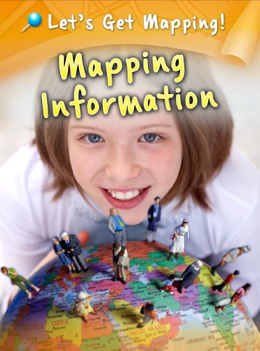 Mapping Information (Let's Get Mapping!)