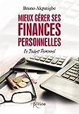 Mieux gérer ses finances personnelles - Le budget personnel...