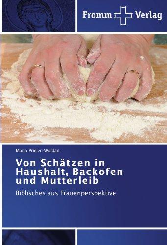 Image of Von Schätzen in Haushalt, Backofen und Mutterleib: Biblisches aus Frauenperspektive