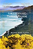 Face Forward Thrive Guide (English Edition)