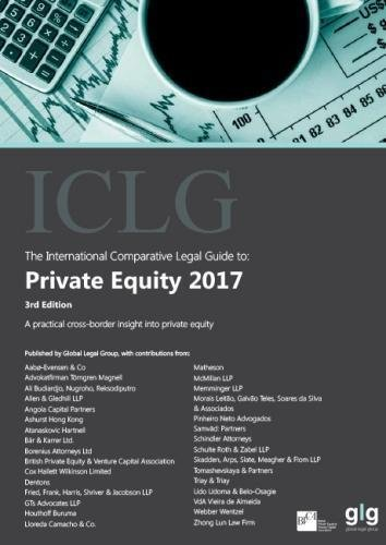 The International Comparative Legal Guide to: Private Equity 2017 (The International Comparative Legal Guide Series)