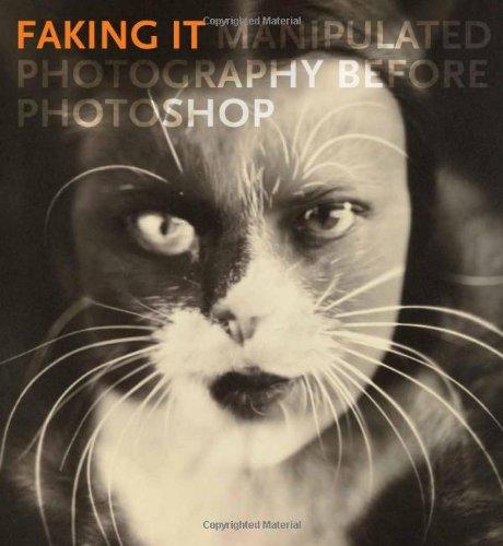 Faking It: Manipulated Photography before Photoshop por Mia Fineman