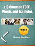 113 Common TOEFL Words and Examples: Workbook 1 (English Edition)