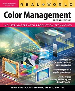 Real World Color Management von [Fraser, Bruce, Murphy, Chris, Bunting, Fred]