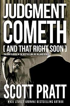 Judgment Cometh: and That Right Soon (Joe Dillard Series Book 8) (English Edition)