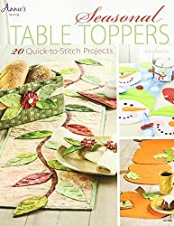 Seasonal Table Toppers: 20 Quick-to-Stitch Projects (Annie's Sewing) by Chris Malone (16-Sep-2013) Paperback