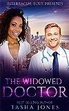 The Widowed Doctor (BWWM Romance)