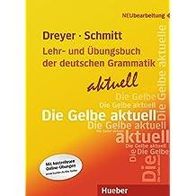 Lehr- und Übungsbuch der deutschen Grammatik - aktuell: Lehrbuch