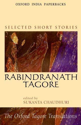 Selected Short Stories: Rabrindranath Tagore: Selected Short Sories (Oxford Tagore Translations) (2003-02-13)