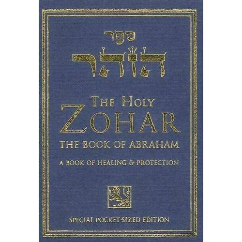 The Holy Zohar: The Book of Abraham (Pocket Version) by Yehuda Berg (2001-12-31)