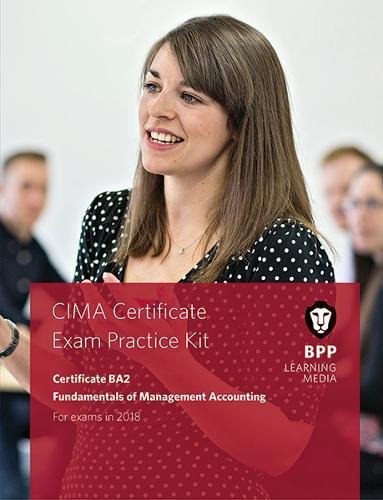 CIMA BA2 Fundamentals of Management Accounting: Practice and Revision Kit