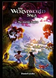 The Wormworld Saga 01: The Journey Begins