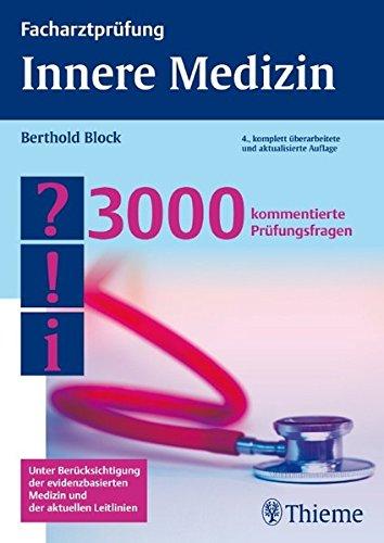 Facharztprüfung Innere Medizin: 3000 kommentierte Prüfungsfragen -