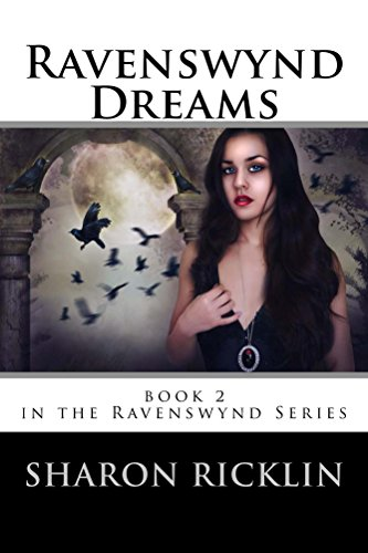 ebook: Ravenswynd Dreams (Ravenswynd Series) Book 2 (B00D5FAEHQ)