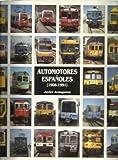 Automotor Best Deals - Automotores españoles: 1906-1991