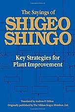 The Sayings of Shigeo Shingo: Key Strategies for Plant Improvement