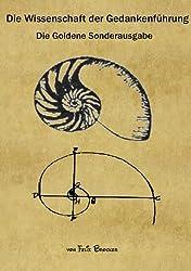 Die Wissenschaft der Gedankenführung - Die Goldene Sonderausgabe (Die Wissenschaft der Gedankenführung Sonderausgabe 3)