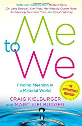 Me to We: Finding Meaning in a Material World by Craig Kielburger (2006-09-26)