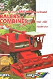 Britain's Farm Model Balers and Combines 1967-2007: The Pocket Guide (Pocket Guide Britains Farm Mod)