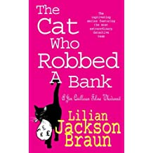 The Cat Who Robbed a Bank (The Cat Who… Mysteries, Book 22): A cosy feline crime novel for cat lovers everywhere (The Cat Who.)