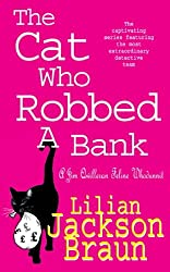 The Cat Who Robbed a Bank (The Cat Who… Mysteries, Book 22): A cosy feline crime novel for cat lovers everywhere (The Cat Who...)