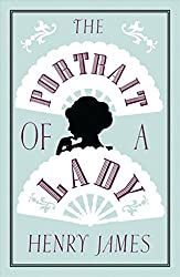 [The Portrait of a Lady] (By (author) Henry James) [published: March, 2016]