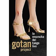 Gotan Project : Live