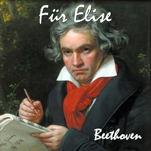 Fur Elise. Bagatelle No. 25 in a Minor for Solo Piano. Great for Mozart Effect and Pure Enjoyment.