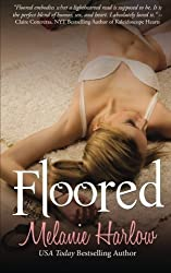 Floored (Frenched) (Volume 3) by Melanie Harlow (2015-03-02)