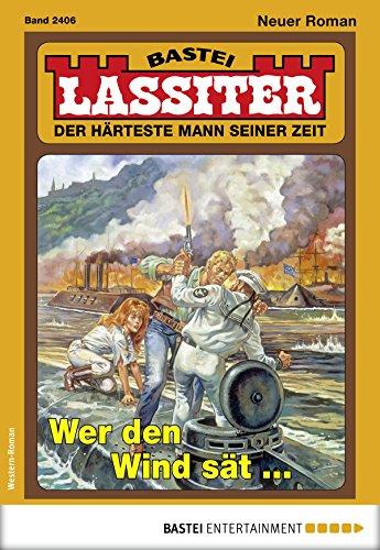 Lassiter 2406 - Western: Wer den Wind sät ...