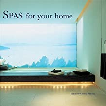 Spas for Your Home by C Paredes (2005-10-06)