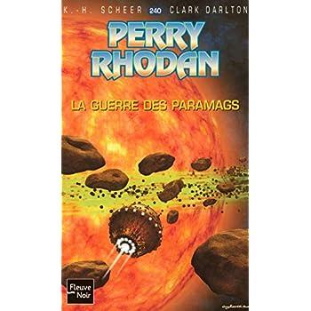 Perry Rhodan, Tome 240 : La guerre des Paramags