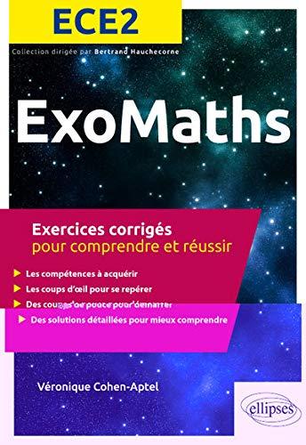 Maths ECE2 - Exercices corrigés pour comprendre et réussir par Cohen-Aptel Véronique