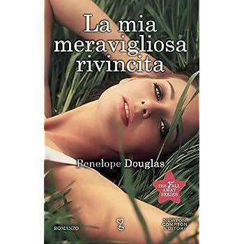 La Mia Meravigliosa Rivincita. The Fall Away Series
