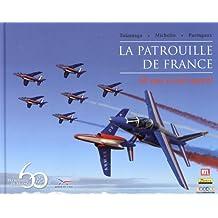 La patrouille de France : 60 ans à ciel ouvert