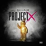 Project X [Explicit]