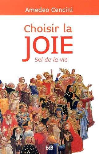 Choisir la joie, sel de la vie - De Joie Vie
