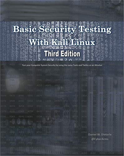 Basic Security Testing With Kali Linux, Third Edition (English Edition) por Daniel Dieterle