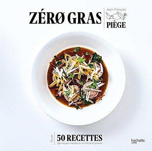 Zéro gras (Beaux Livres Cuisine)