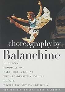 George Balanchine - Choreography by Balanchine