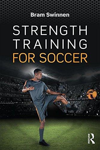 Strength Training for Soccer por Bram Swinnen