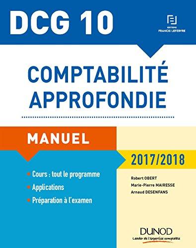 DCG 10 - Comptabilit approfondie 2017/2018 - 8e d. - Manuel