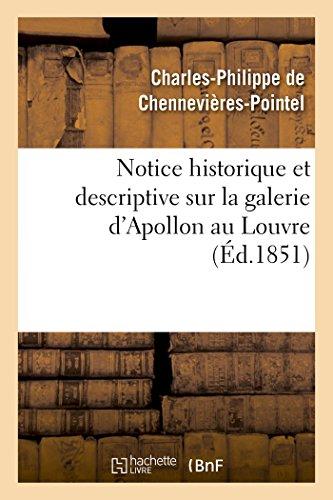 Notice historique et descriptive sur la galerie d'Apollon au Louvre