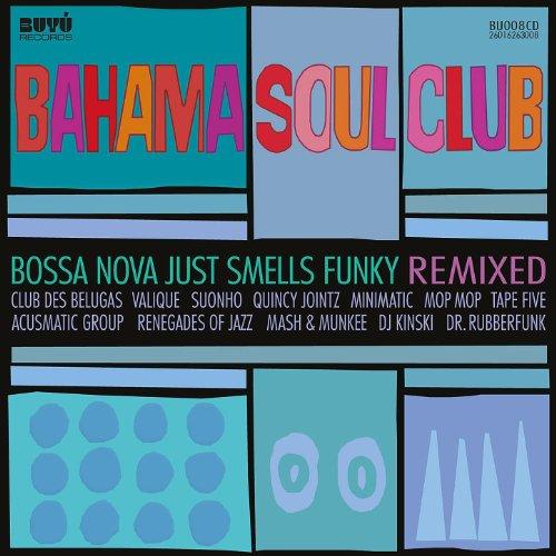 Bossa Nova Just Smells Funky -...