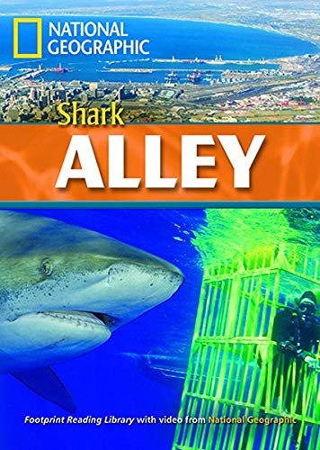 Shark Alley. Footprint reading library. 2200 headwords. Level B2. Con DVD-ROM (National Geographic Footprint)