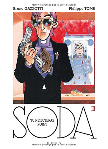Soda - tome 3 - Tu ne buteras point (réédition) par Tome