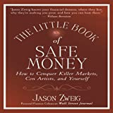 The Little Book of Safe Money (Your Coach in a Box) by Jason Zweig (2010-03-10)