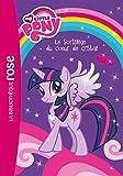 my little pony 01 nouvelle s?rie le sortil?ge du coeur de cristal