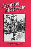 Compton MacKenzie: A Life