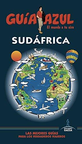 SUDÁFRICA: Guía Azul Sudáfrica por Luis Mazarrasa